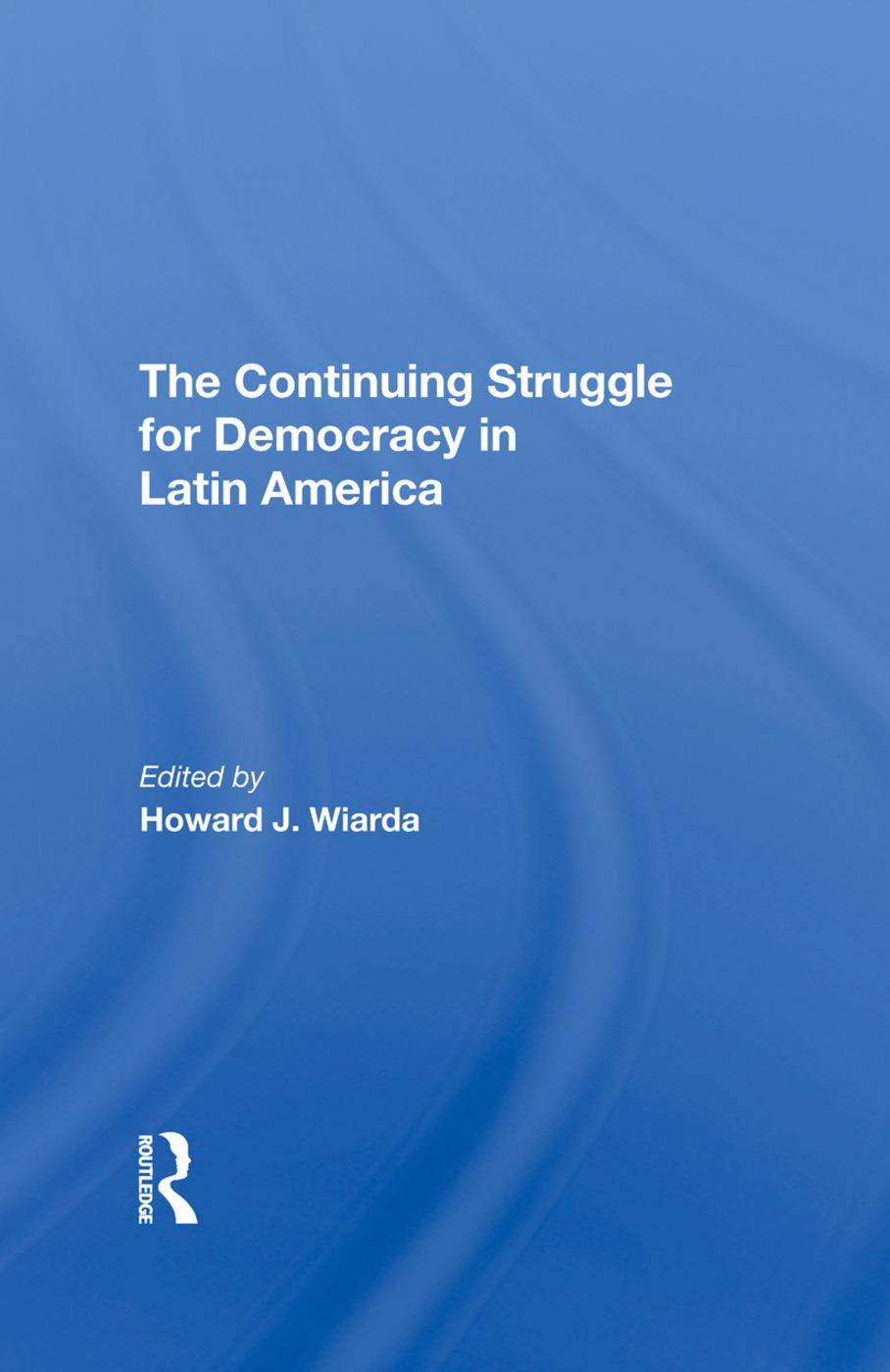 The Continuing Struggle for Democracy in Latin America