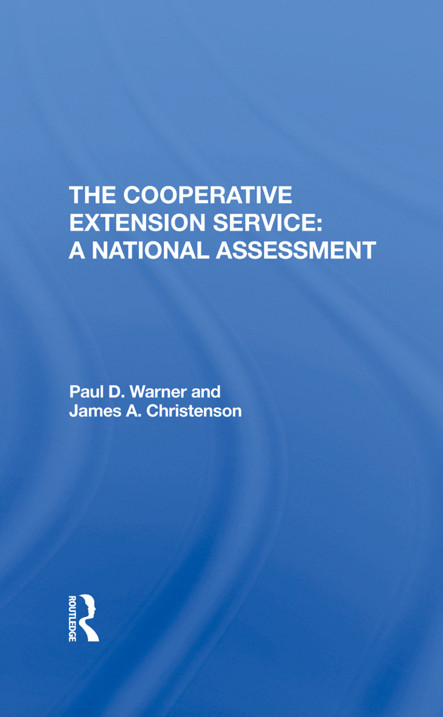 The Cooperative Extension Service: A National Assessment, 1st Edition (Hardback) book cover