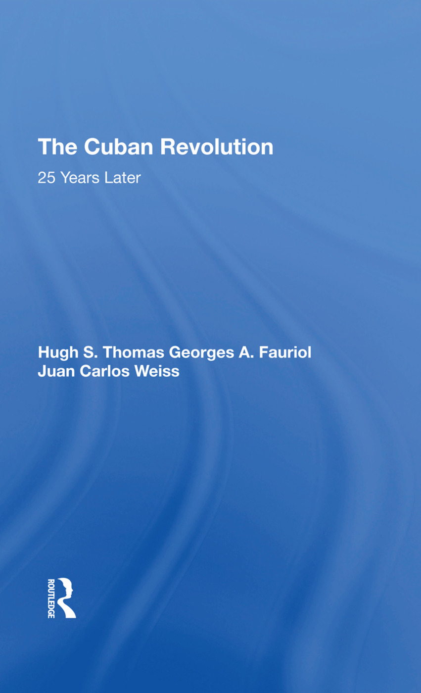 The Cuban Revolution: 25 Years Later, 1st Edition (Hardback) book cover