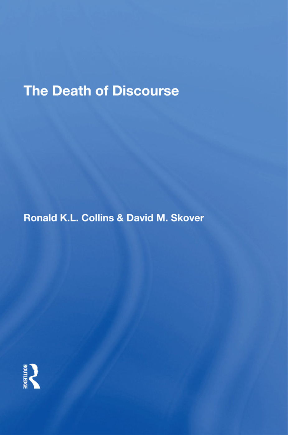The Death Of Discourse: 1st Edition (Hardback) book cover