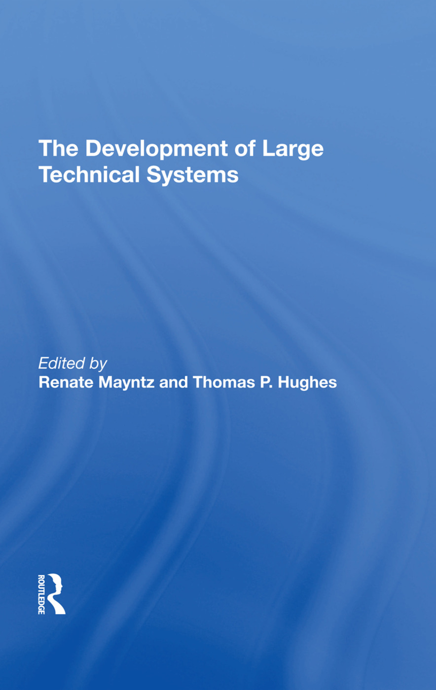 The Development Of Large Technical Systems: 1st Edition (Hardback) book cover