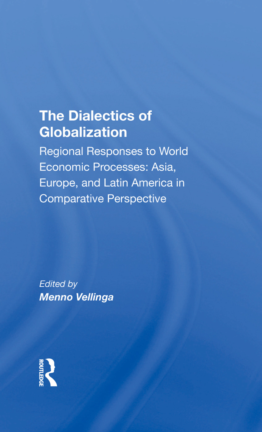 The Dialectics Of Globalization: 1st Edition (Hardback) book cover