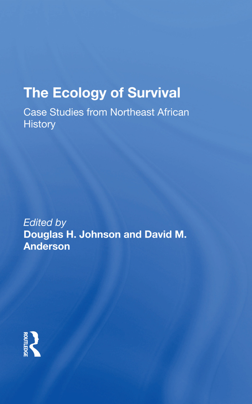 The Ecology Of Survival: Case Studies From Northeast African History book cover