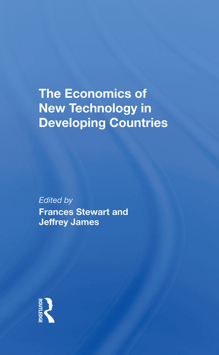 The Economics Of New Technology In Developing Countries: 1st Edition (Hardback) book cover