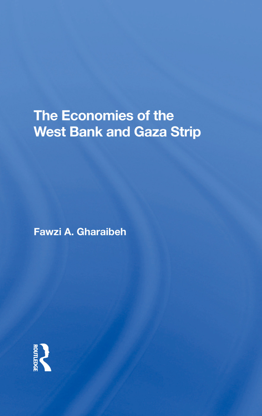 The Economies Of The West Bank And Gaza Strip: 1st Edition (Hardback) book cover