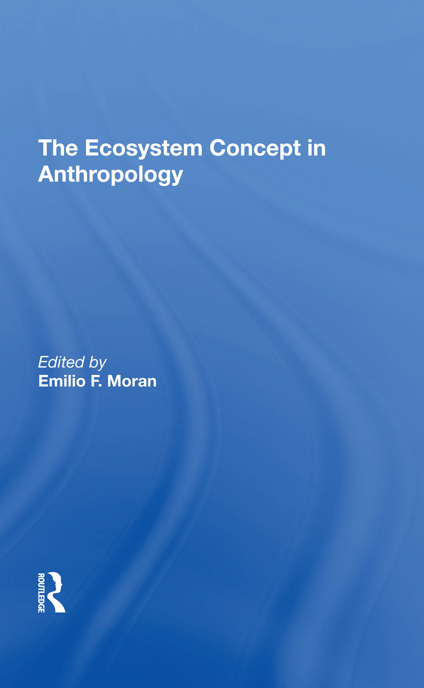 The Ecosystem Concept In Anthropology: 1st Edition (Hardback) book cover