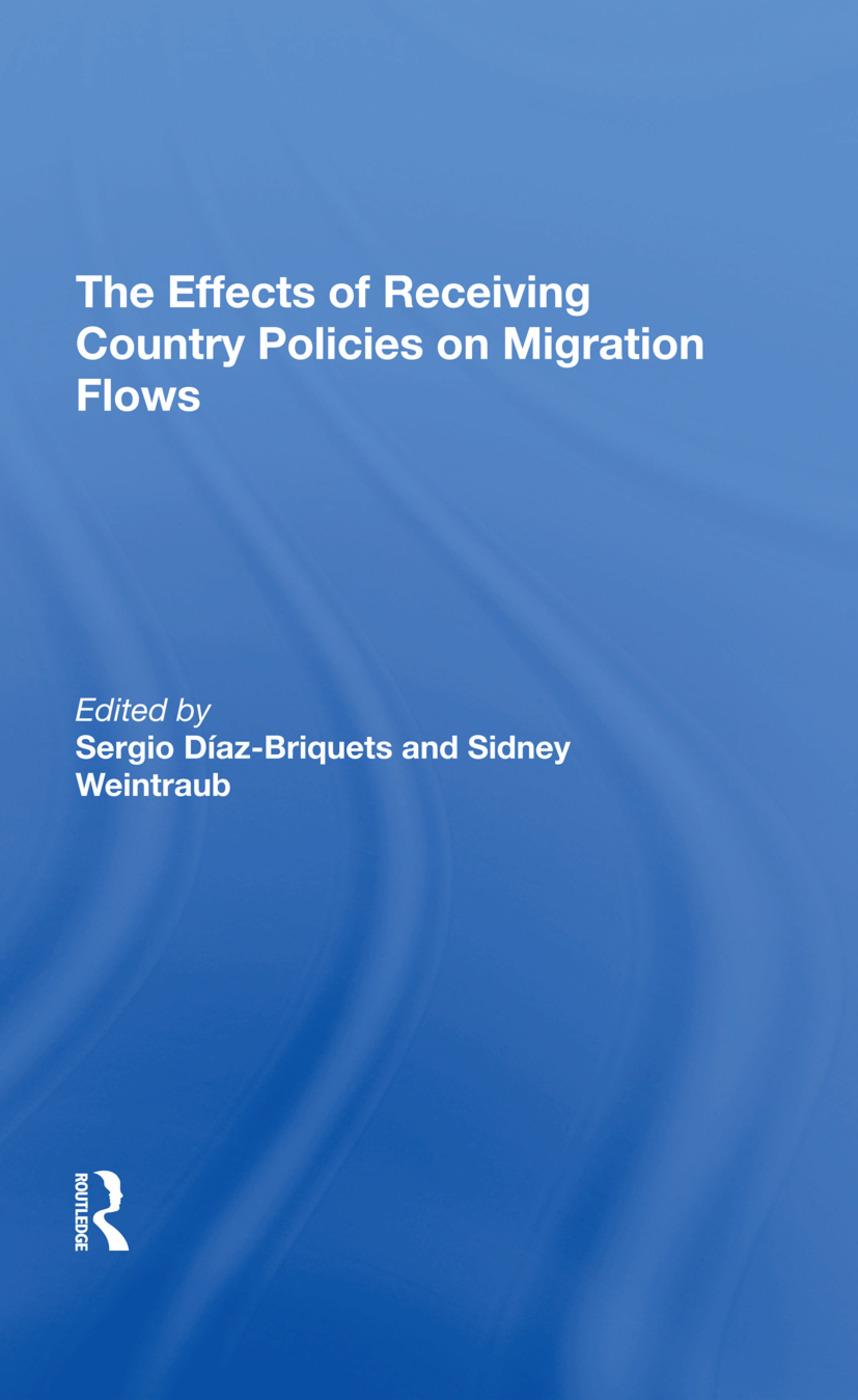 The Effects Of Receiving Country Policies On Migration Flows: 1st Edition (e-Book) book cover