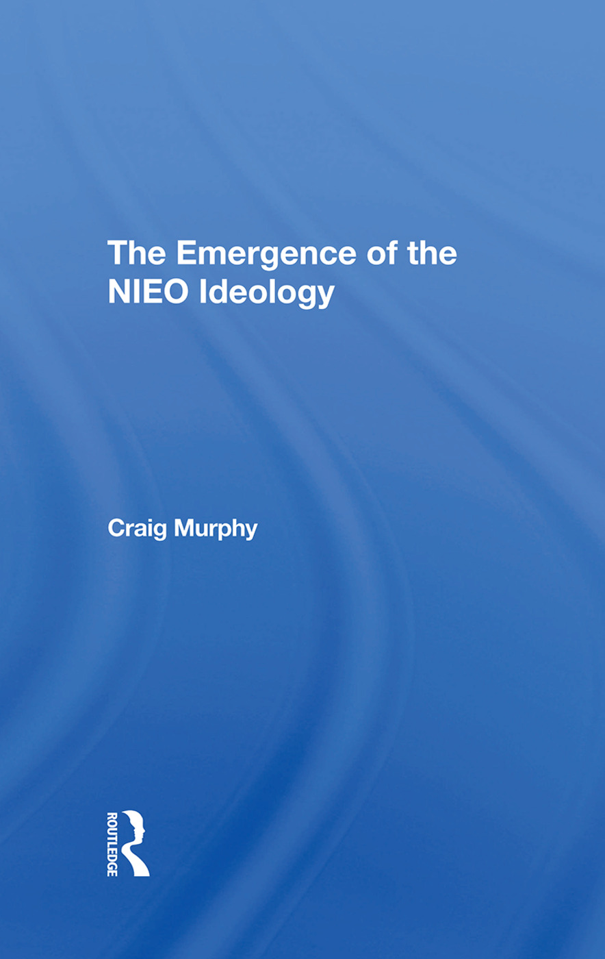 The Emergence Of The Nieo Ideology: 1st Edition (Hardback) book cover