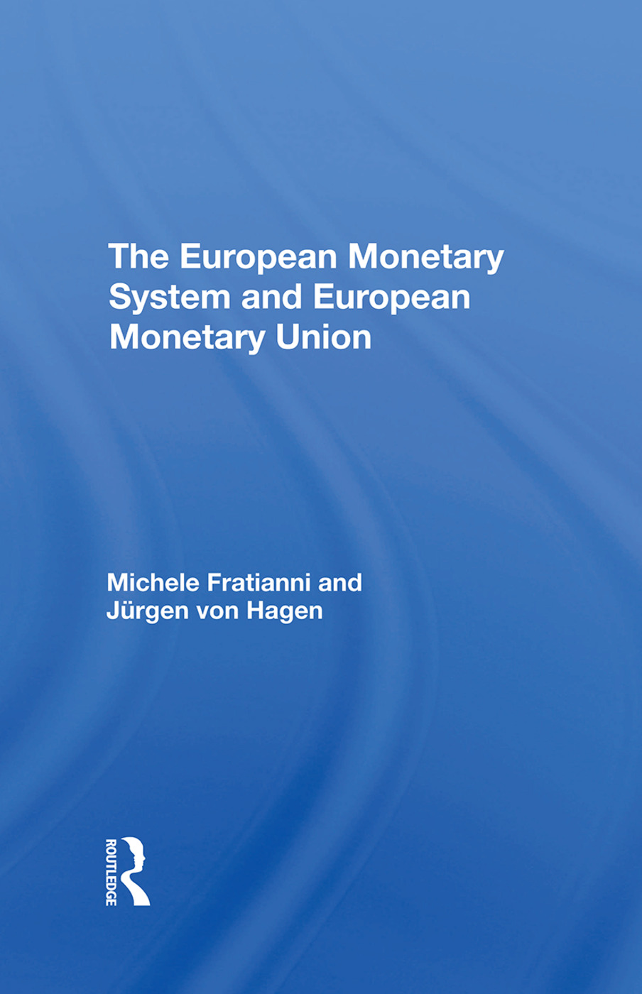 The European Monetary System And European Monetary Union