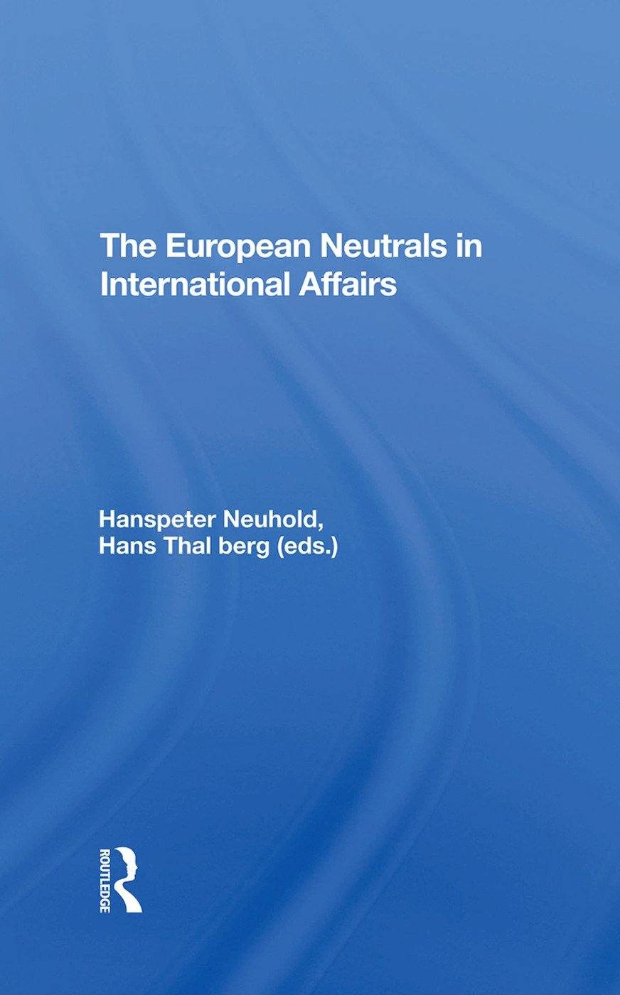 The European Neutrals In International Affairs: 1st Edition (Hardback) book cover
