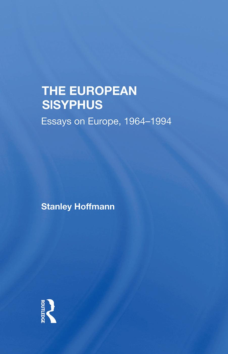 The European Sisyphus: Essays On Europe, 19641994, 1st Edition (Hardback) book cover