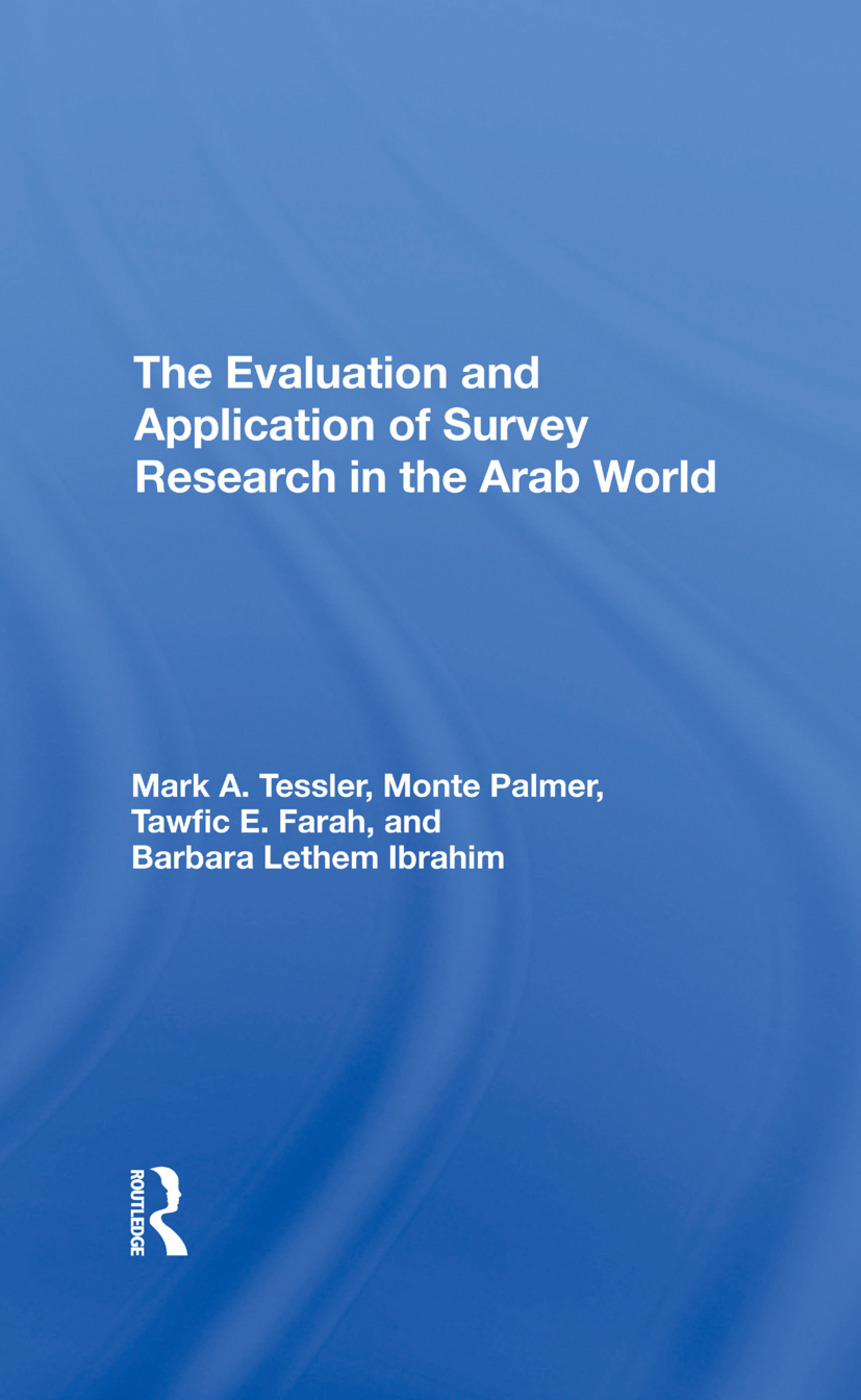 The Evaluation And Application Of Survey Research In The Arab World: 1st Edition (Hardback) book cover