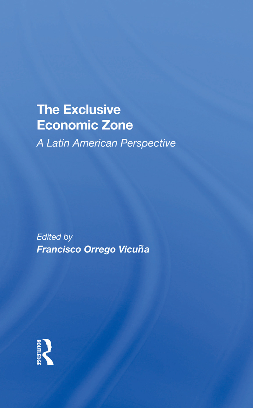 The Exclusive Economic Zone: A Latin American Perspective book cover