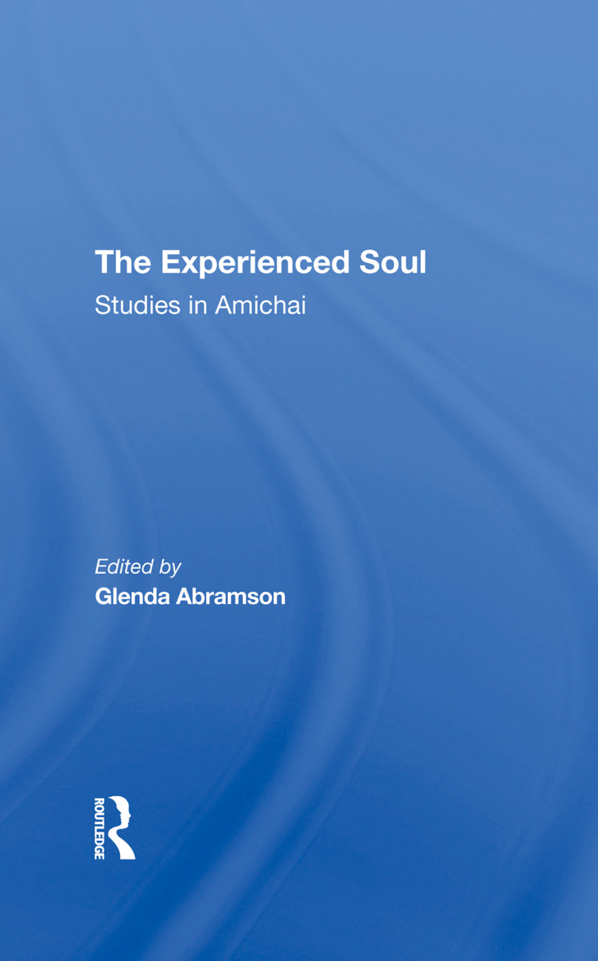 The Experienced Soul: Studies In Amichai, 1st Edition (Hardback) book cover