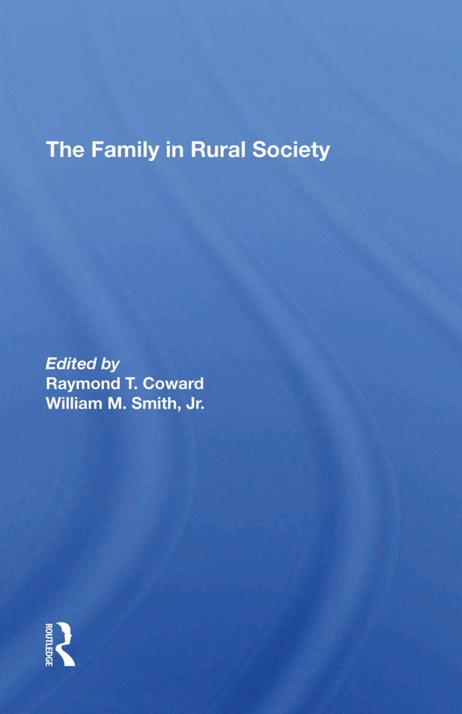 The Family In Rural Society: 1st Edition (Hardback) book cover