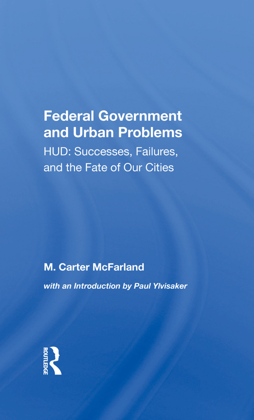 The Federal Government And Urban Problems: Hud: Successes, Failures, And The Fate Of Our Cities book cover