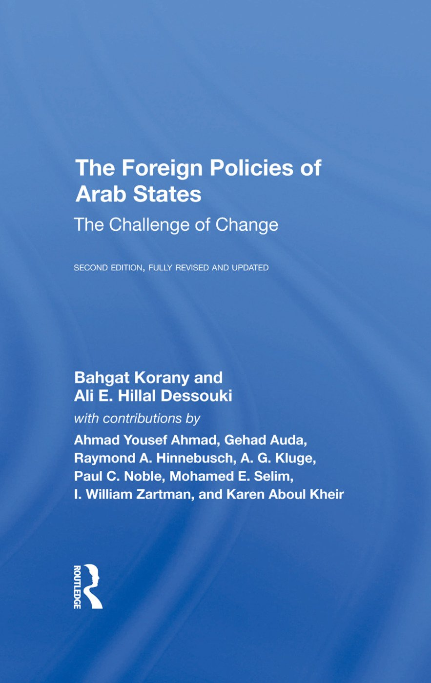 The Foreign Policies Of Arab States: The Challenge Of Change, 2nd Edition (Hardback) book cover