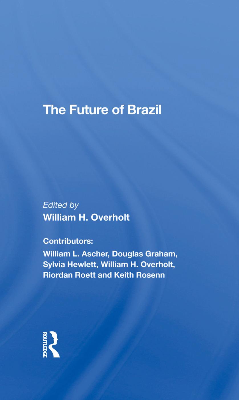 The Future Of Brazil: 1st Edition (Hardback) book cover