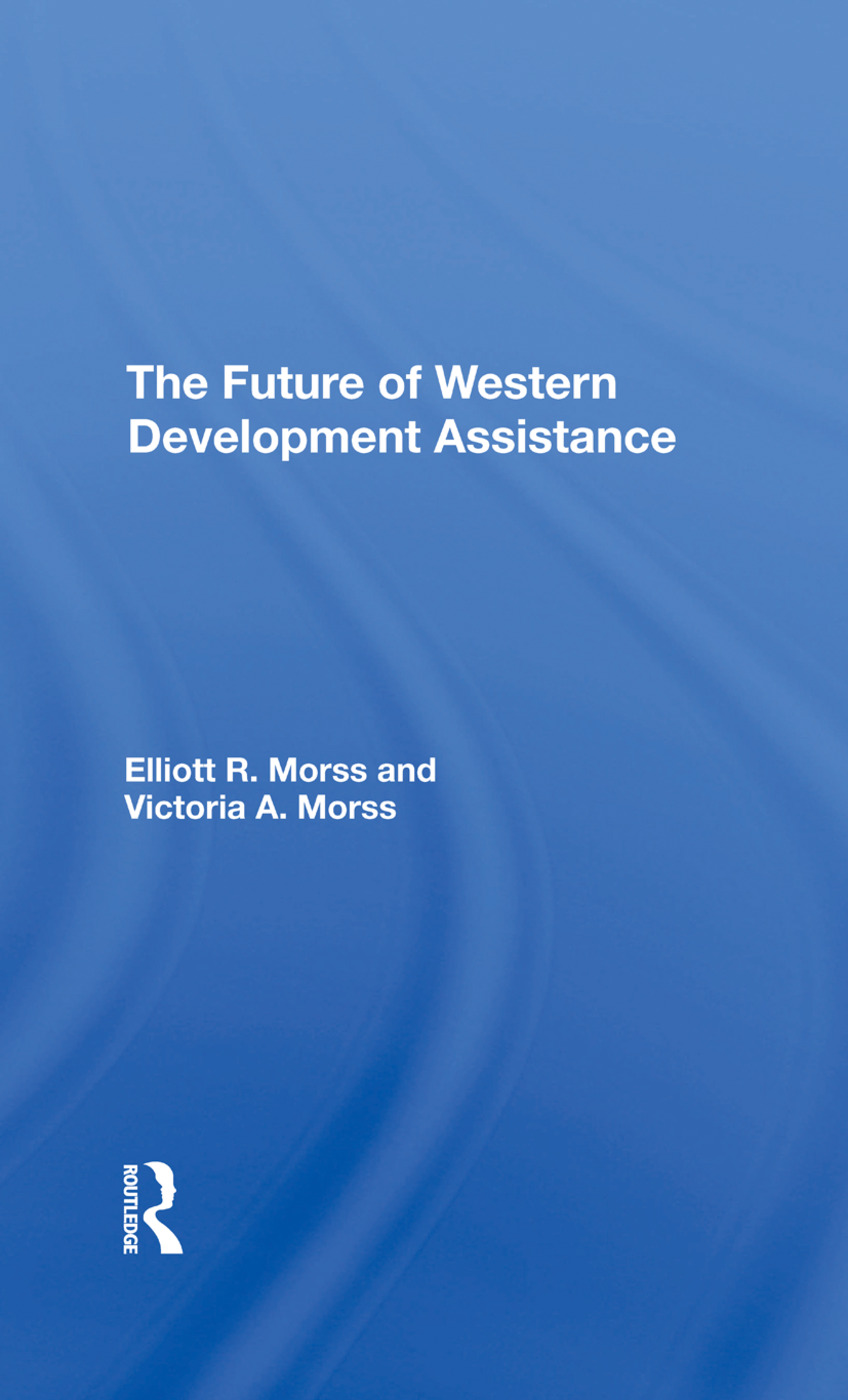 The Future Of Western Development Assistance: 1st Edition (Hardback) book cover