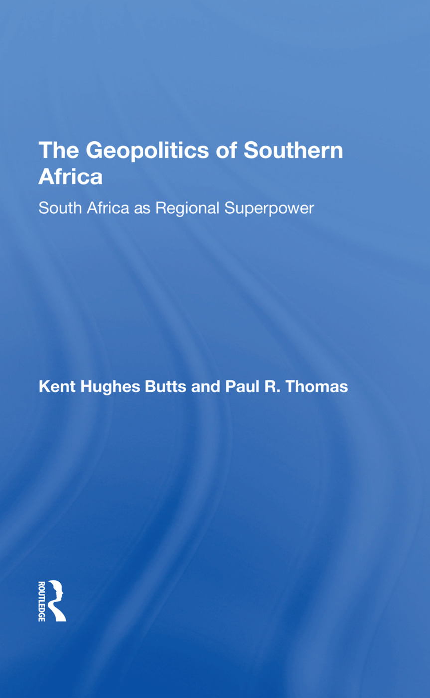 The Geopolitics Of Southern Africa: South Africa As Regional Superpower book cover