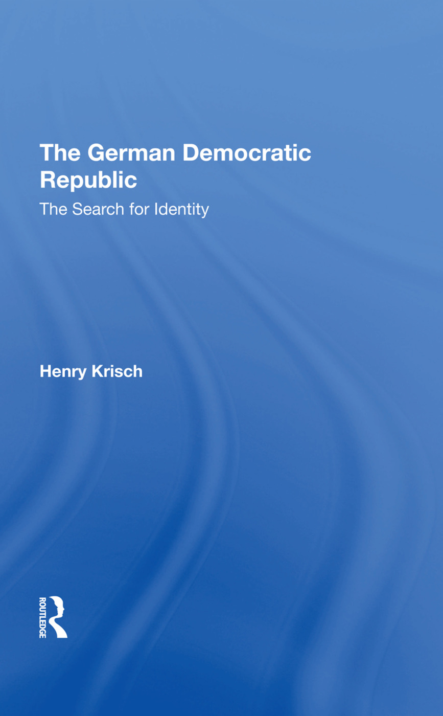 The German Democratic Republic: The Search For Identity, 1st Edition (Hardback) book cover