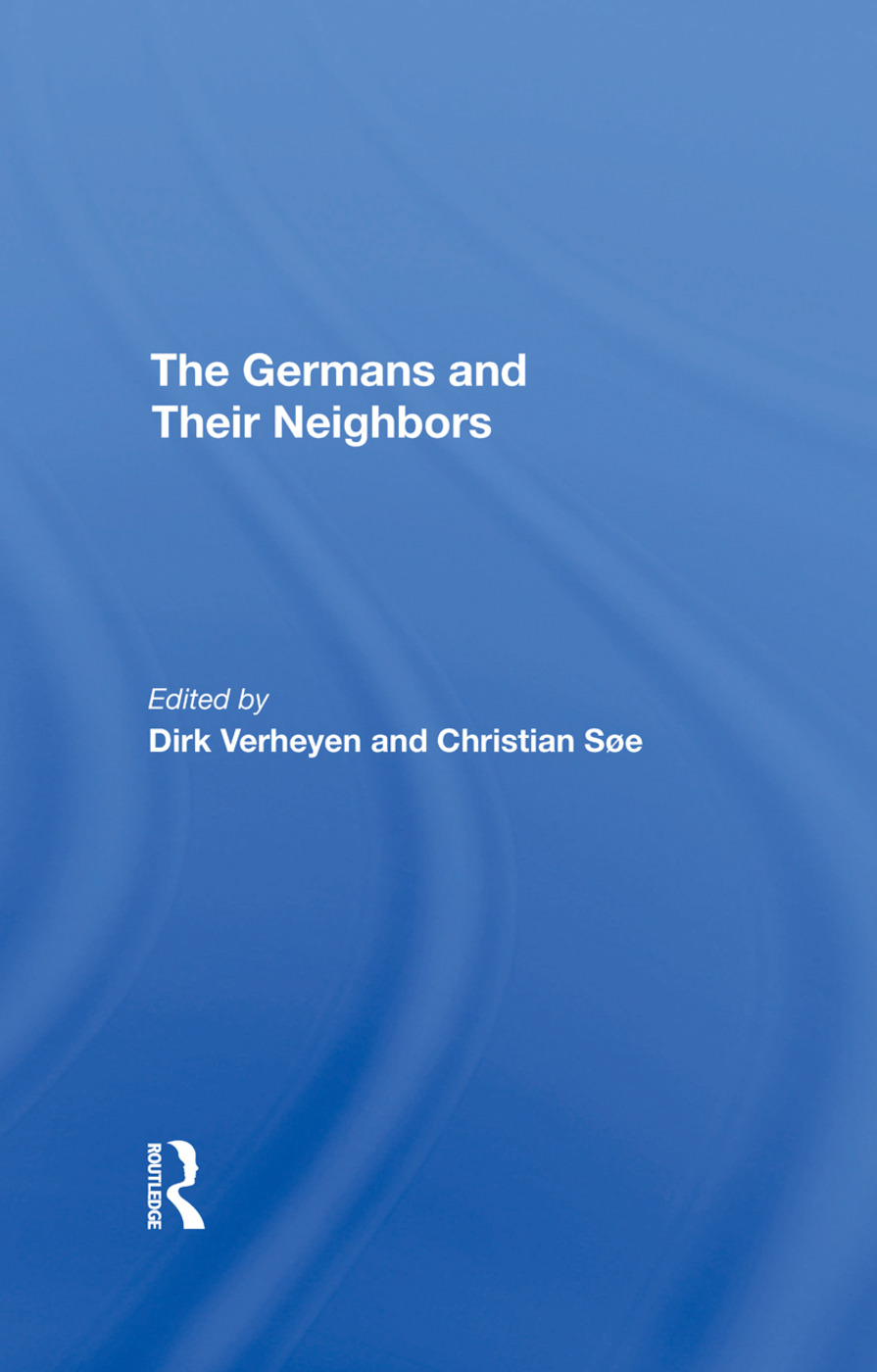 The Germans And Their Neighbors: 1st Edition (Hardback) book cover