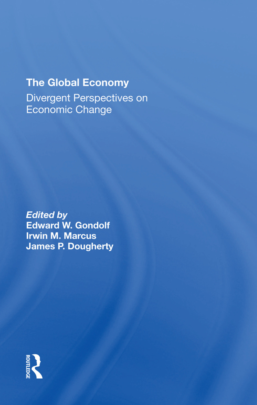 The Global Economy: Divergent Perspectives On Economic Change, 1st Edition (Hardback) book cover