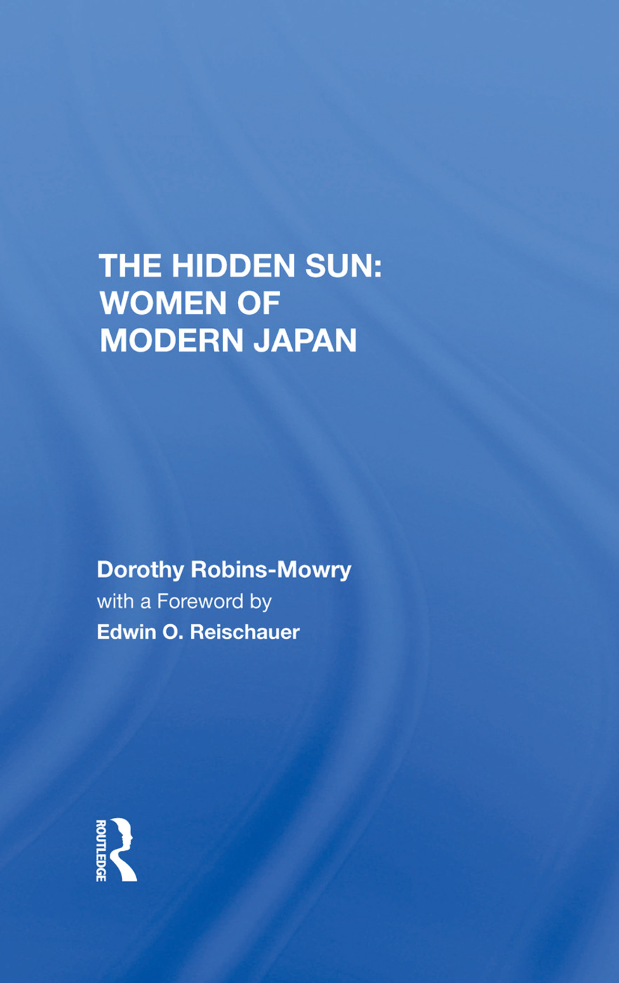 The Hidden Sun: Women Of Modern Japan, 1st Edition (Hardback) book cover