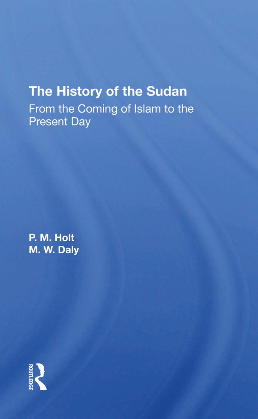 The History Of The Sudan: From The Coming Of Islam To The Present Day, 1st Edition (Hardback) book cover