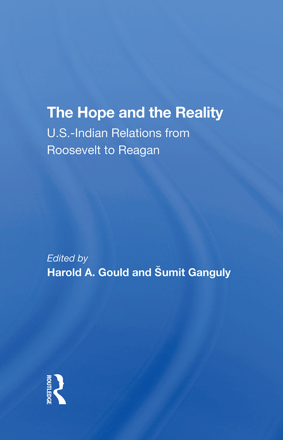 The Hope And The Reality: U.s.indian Relations From Roosevelt To Reagan, 1st Edition (Hardback) book cover