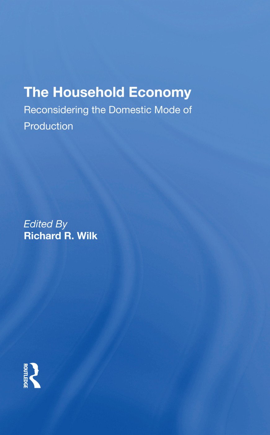 The Household Economy: Reconsidering The Domestic Mode Of Production book cover