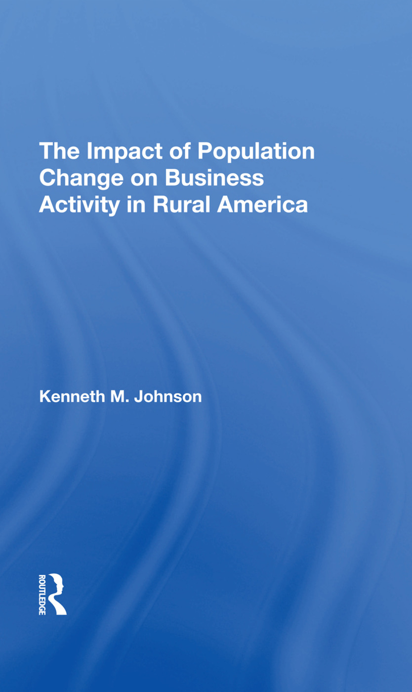 The Impact Of Population Change On Business Activity In Rural America: 1st Edition (Hardback) book cover