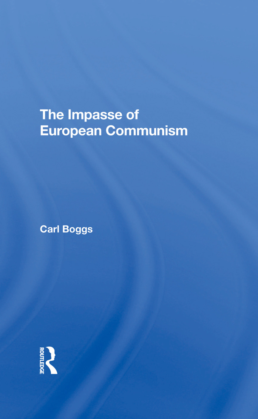 The Impasse Of European Communism: 1st Edition (Hardback) book cover