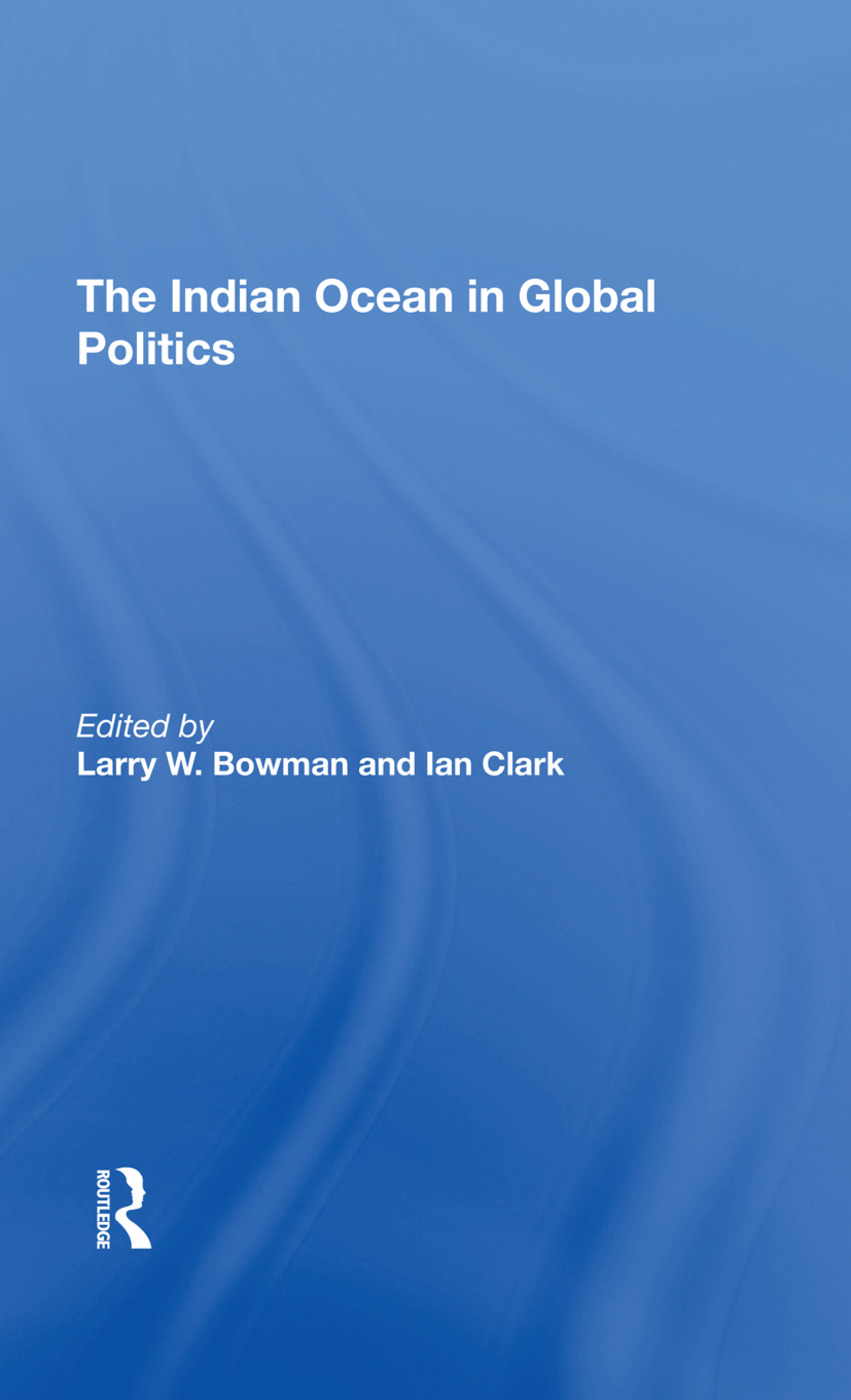The Indian Ocean In Global Politics: 1st Edition (Hardback) book cover