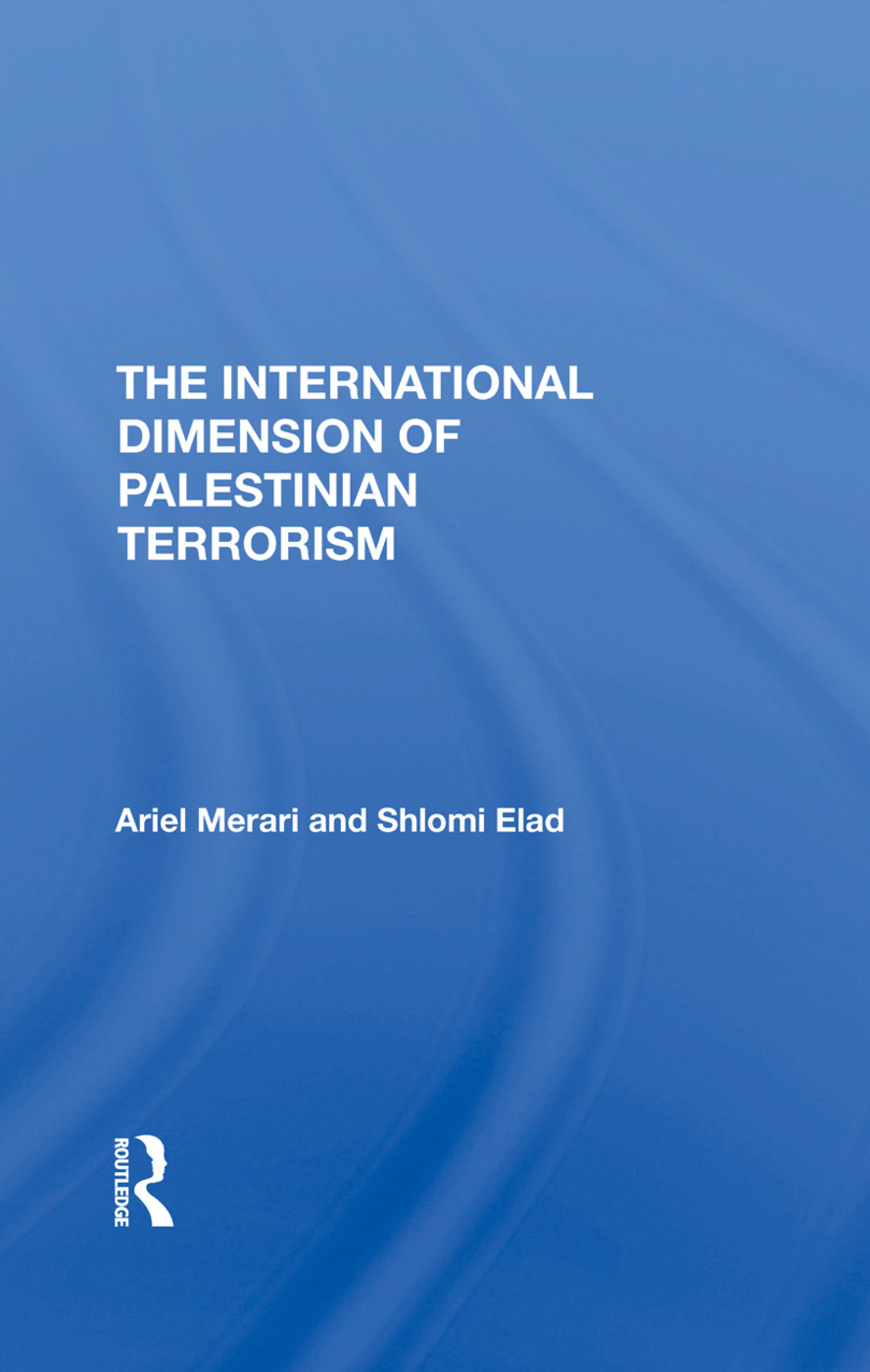 The International Dimension Of Palestinian Terrorism: 1st Edition (e-Book) book cover