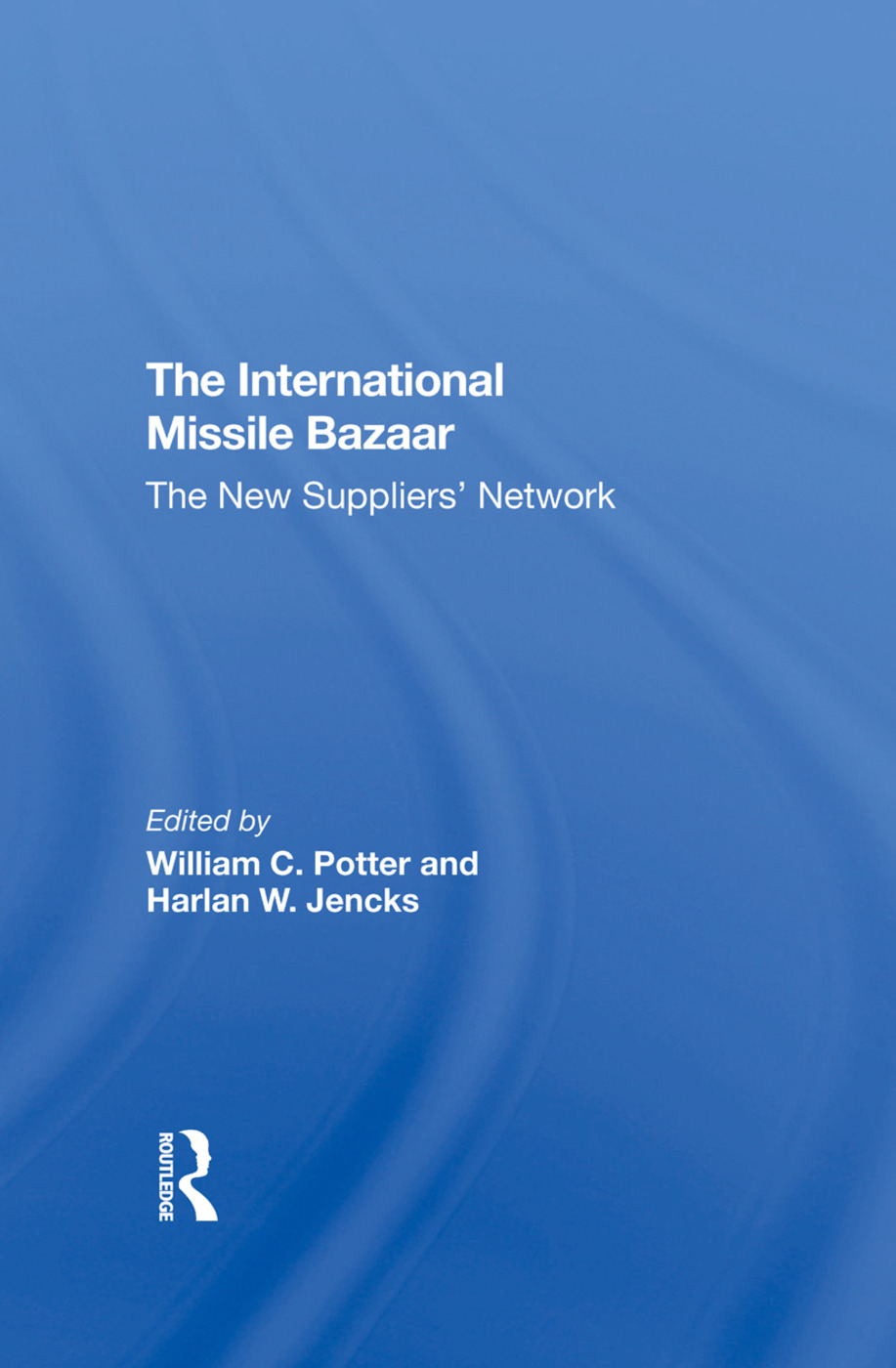 The International Missile Bazaar: The New Suppliers' Network, 1st Edition (Hardback) book cover