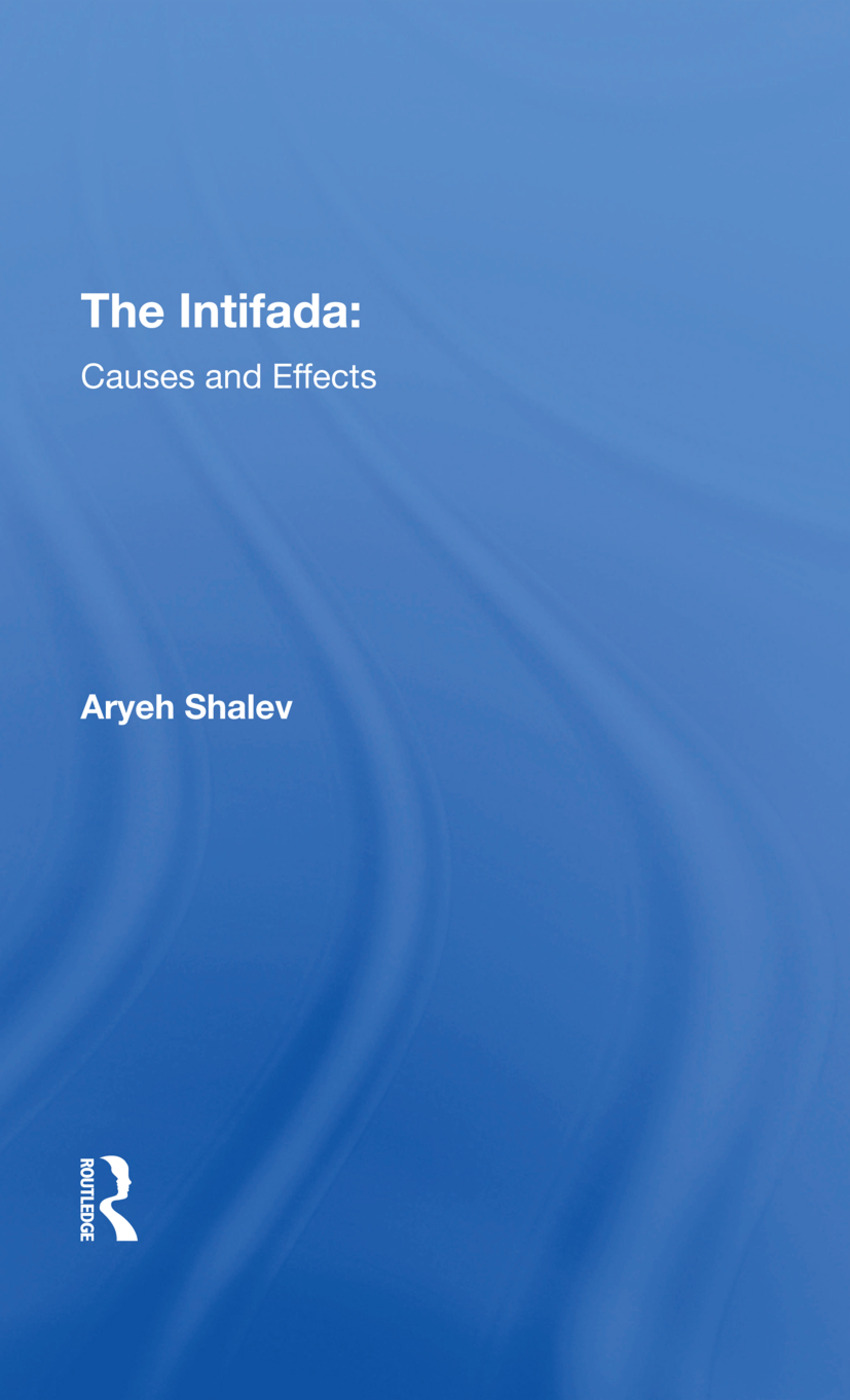 The Intifada: Causes And Effects, 1st Edition (Hardback) book cover