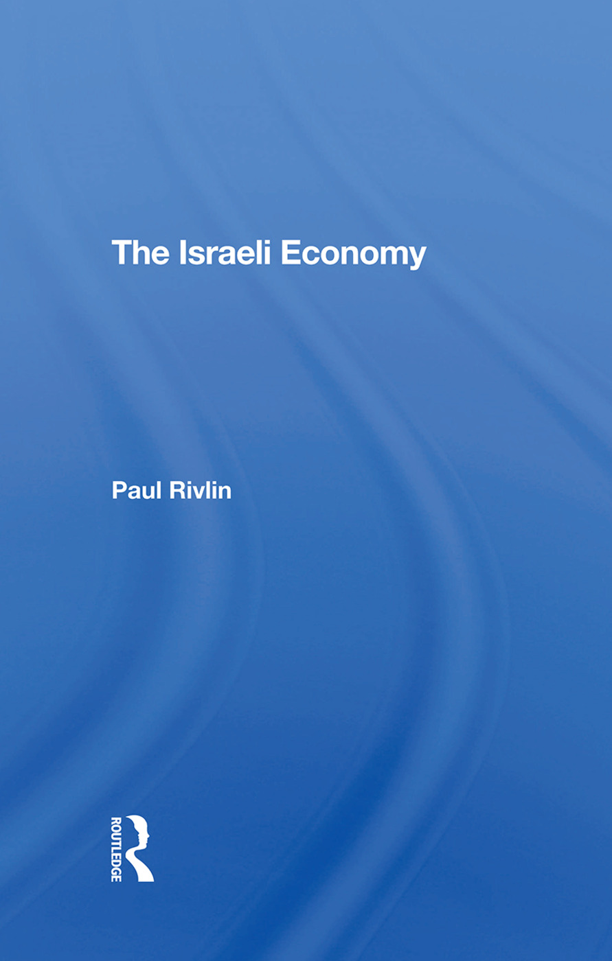 The Israeli Economy: 1st Edition (Hardback) book cover