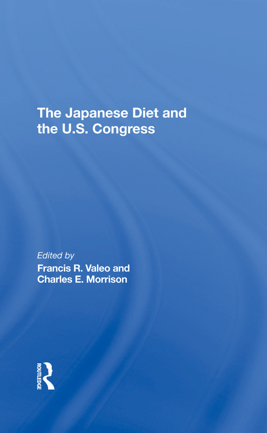 The Japanese Diet And The U.s. Congress: 1st Edition (Hardback) book cover