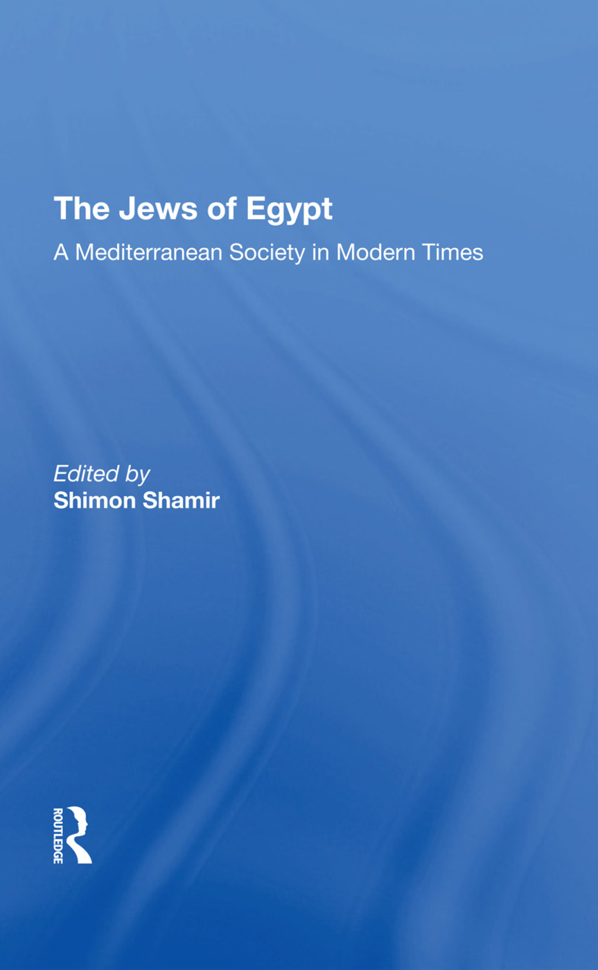 The Jews Of Egypt: A Mediterranean Society In Modern Times, 1st Edition (Hardback) book cover