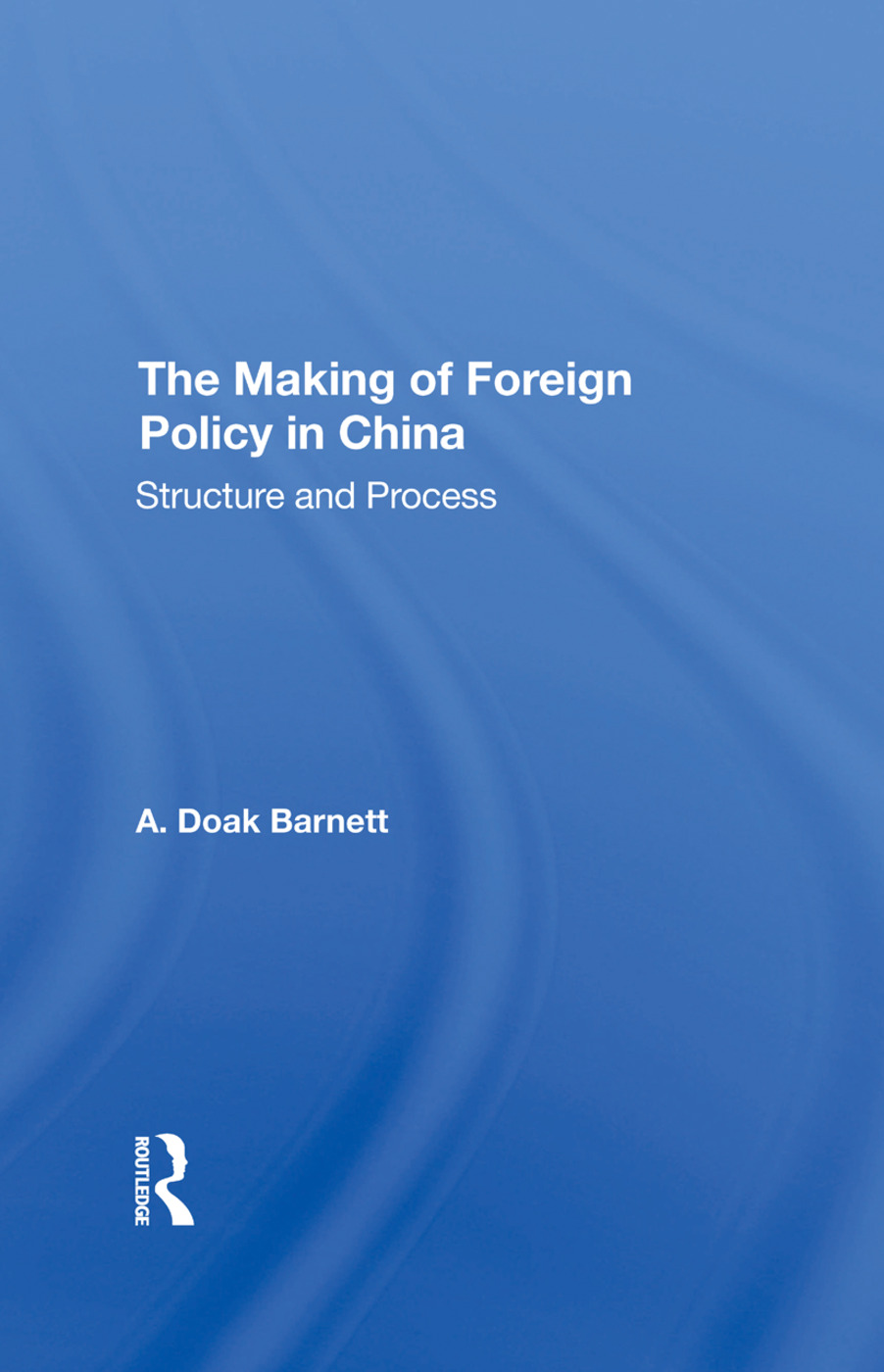 The Making of Foreign Policy in China