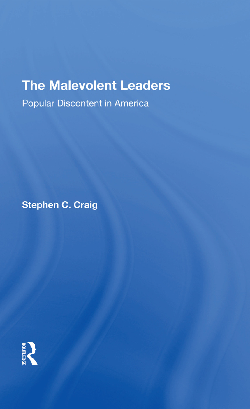 The Malevolent Leaders: Popular Discontent In America, 1st Edition (Hardback) book cover