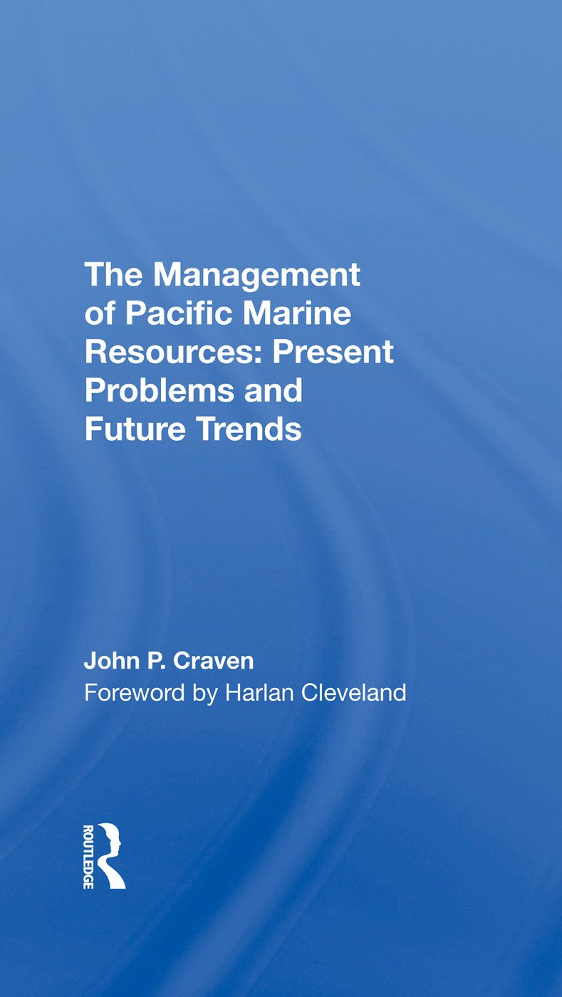 The Management Of Pacific Marine Resources: Present Problems And Future Trends, 1st Edition (Hardback) book cover