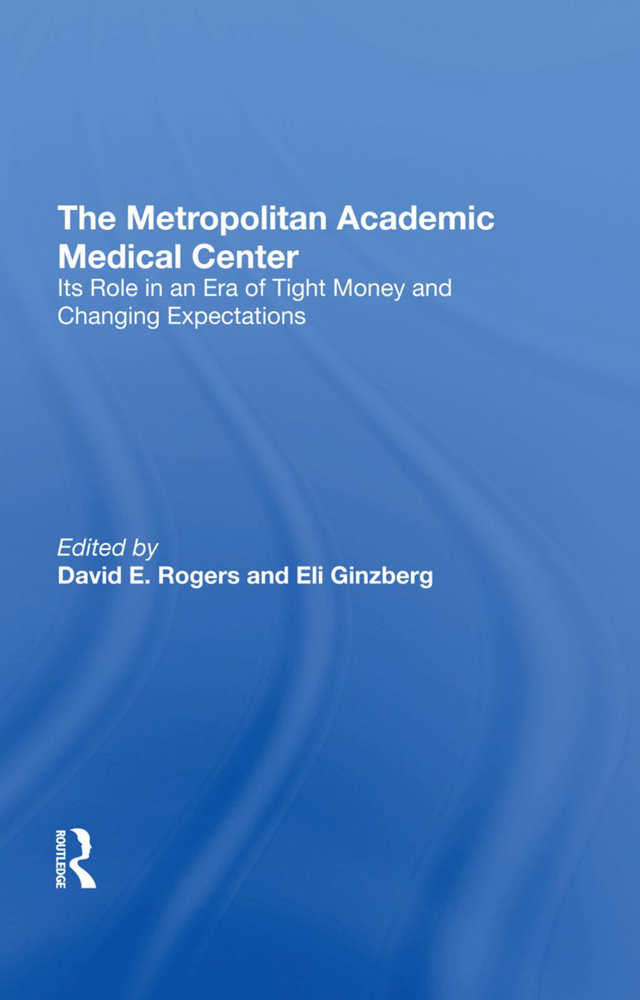 The Metropolitan Academic Medical Center