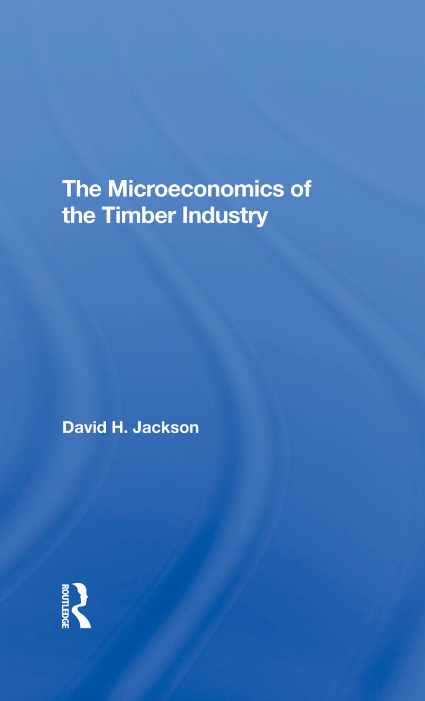 The Microeconomics Of The Timber Industry