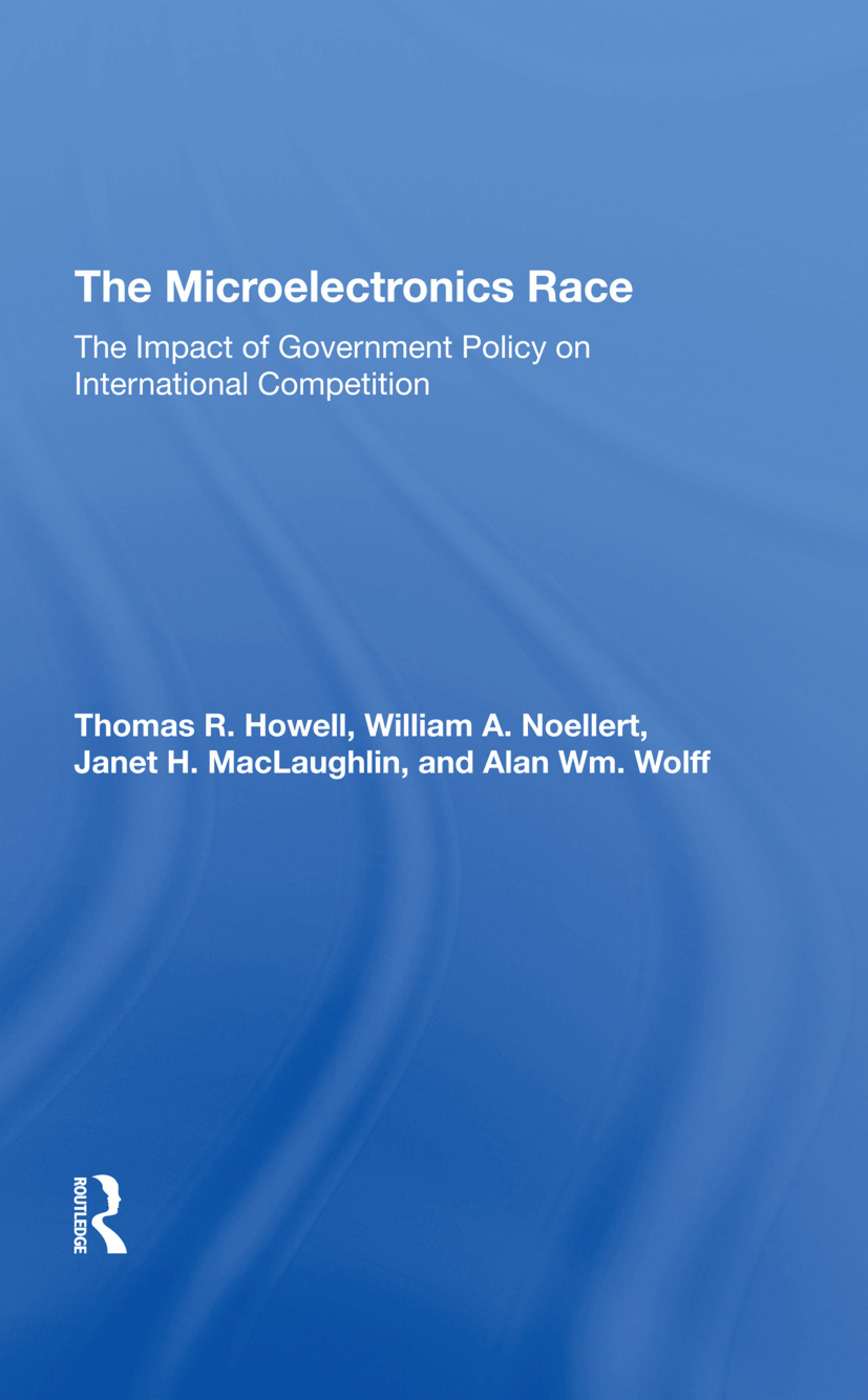 The Microelectronics Race: The Impact Of Government Policy On International Competition, 1st Edition (Hardback) book cover