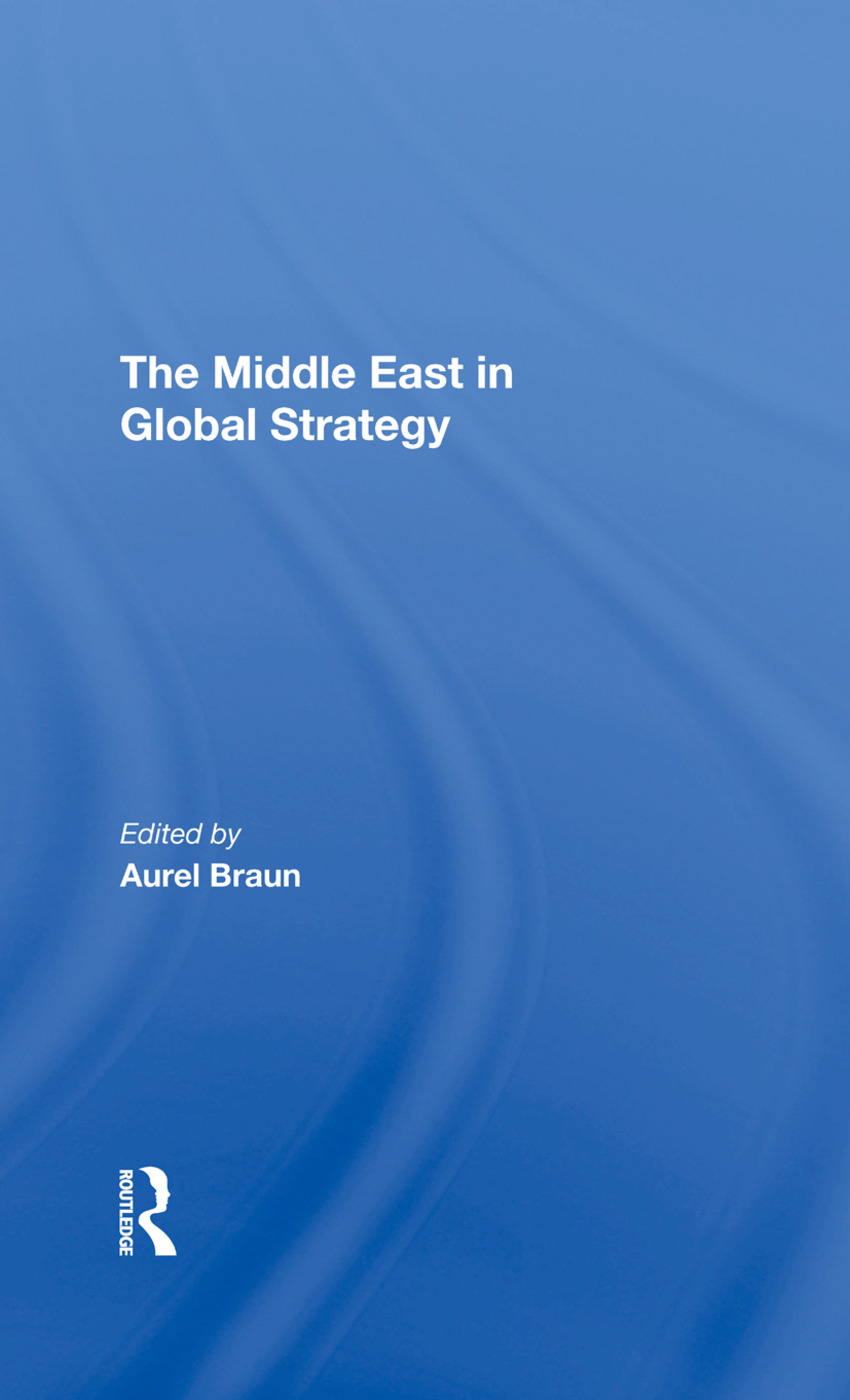 The Middle East In Global Strategy: 1st Edition (Hardback) book cover