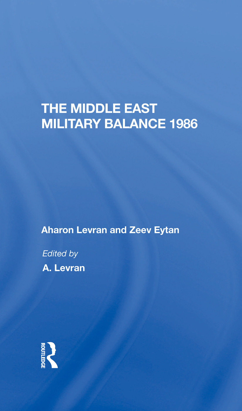 The Middle East Military Balance 1986: 1st Edition (Hardback) book cover