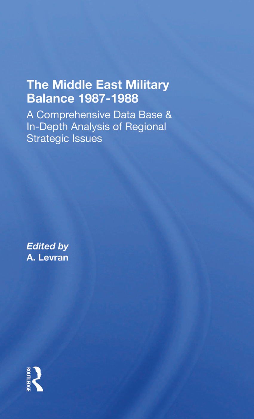 The Middle East Military Balance 1987-1988