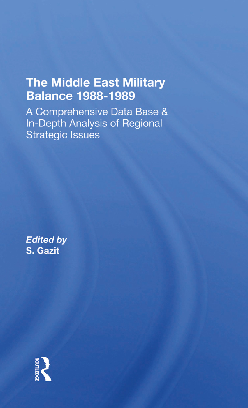 The Middle East Military Balance 1988-1989